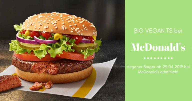 Vegane Burger nun auch bei McDonald's – Big Vegan TS