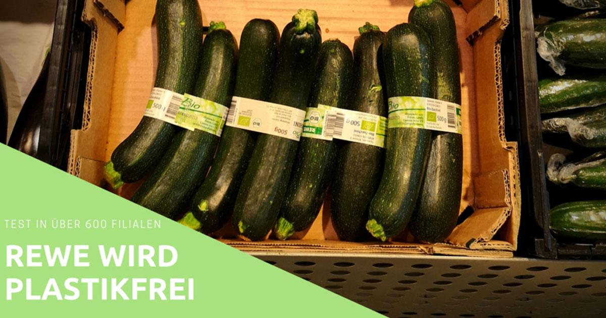 REWE wird plastikfrei: Pilotprojekt unverpacktes Obst & Gemüse