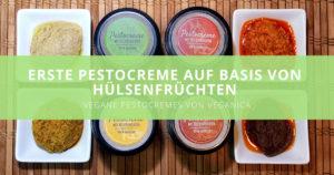 Veganica – Die erste Pestocreme auf Basis von Hülsenfrüchten