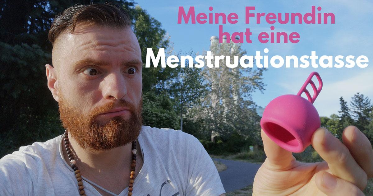 Menstruationstassen – Beratung, Anleitung & Erfahrungen eines Mannes