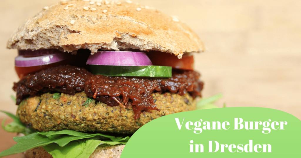 Vegane Burger in Dresden essen