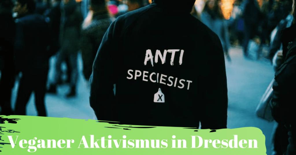 Vegane Tierrechtsorganisationen in Dresden