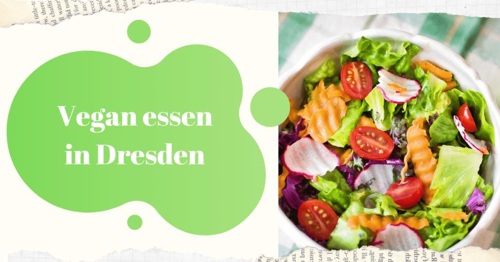 Vegan essen in Dresden