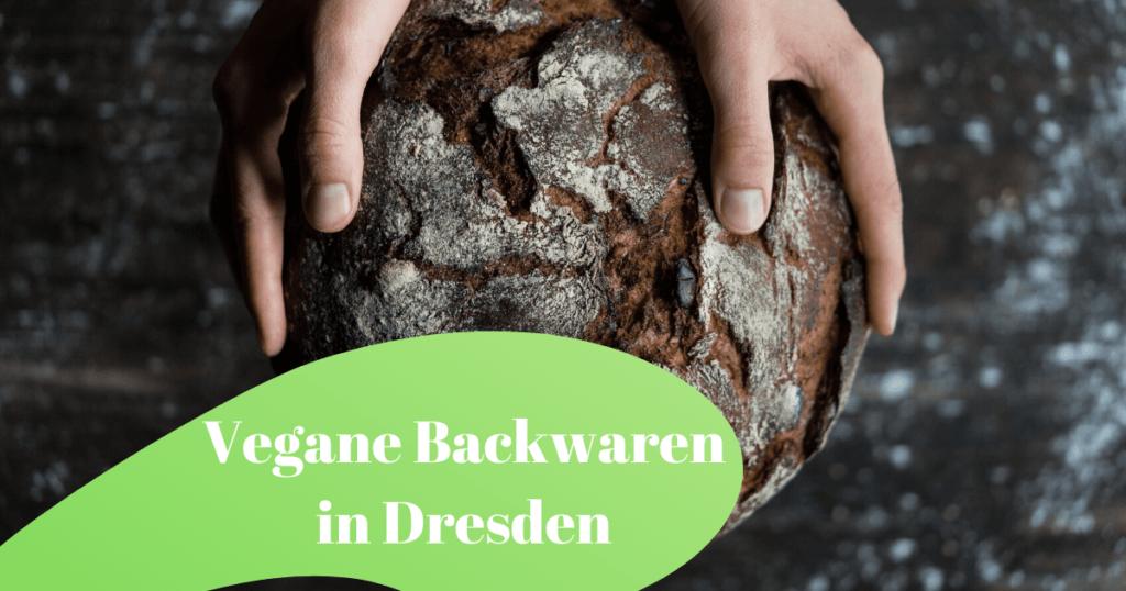 Vegane Backwaren: Bäckereien und Konditoren in Dresden