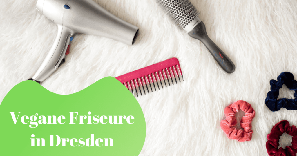 Vegane Friseure in Dresden