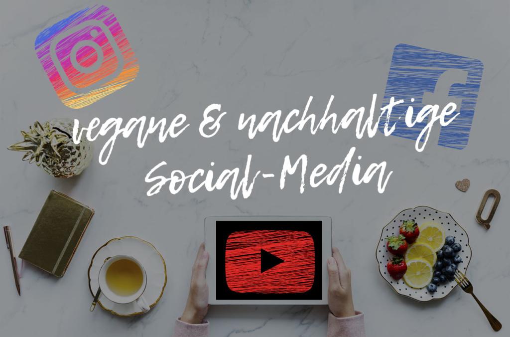 vegane & nachhaltige Social-Media